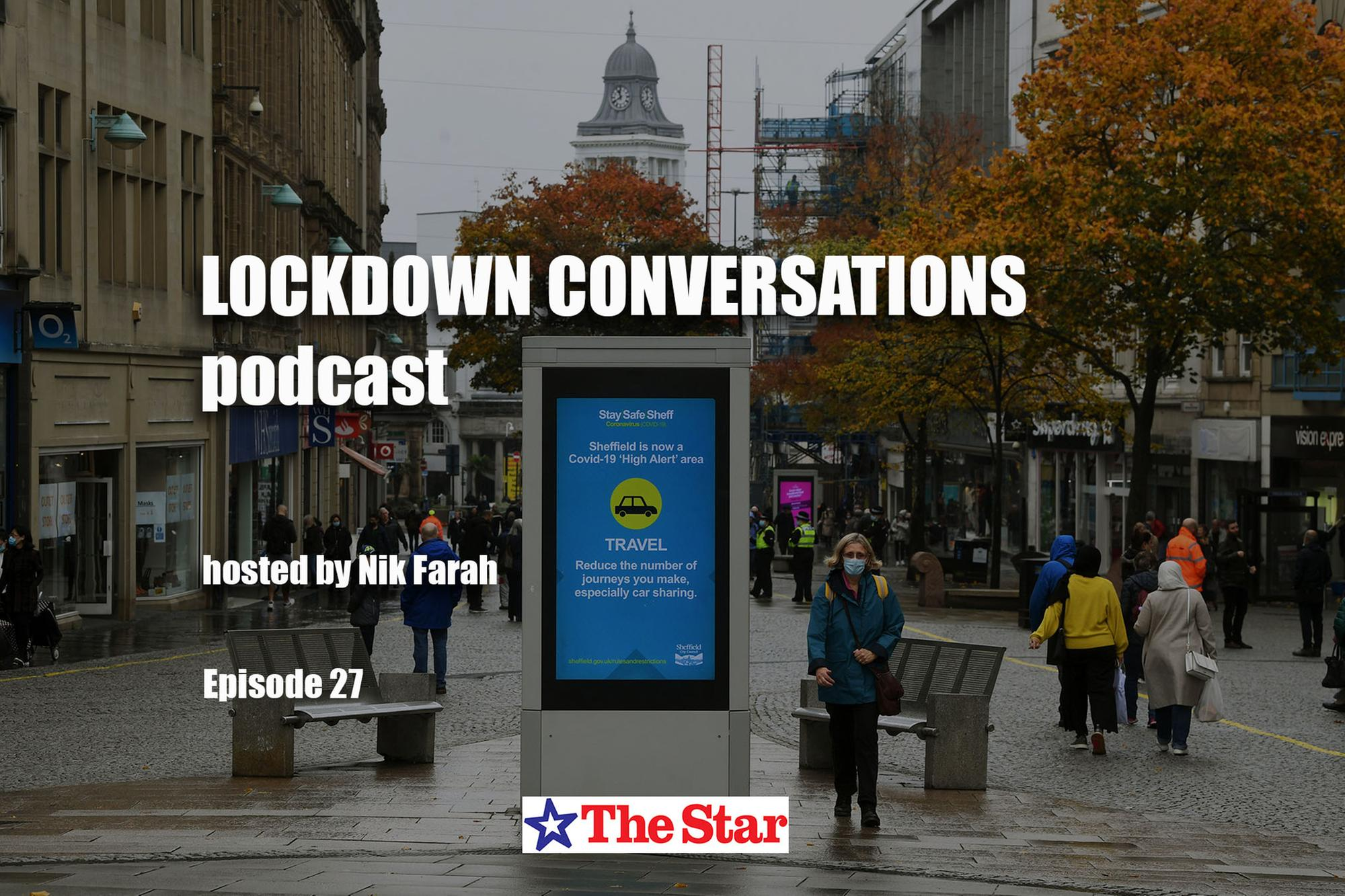 Listen to your stories in your words - our final 'Lockdown Conversations' podcast | The Star